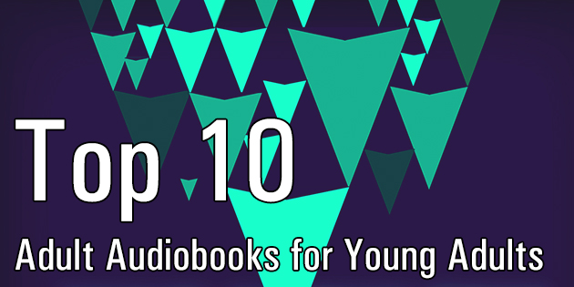Top audio books for young adults